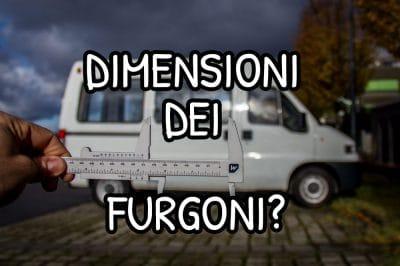 Dimensioni dei furgoni commerciali da camperizzare