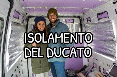 Isolamento termico del nostro furgone Fiat Ducato