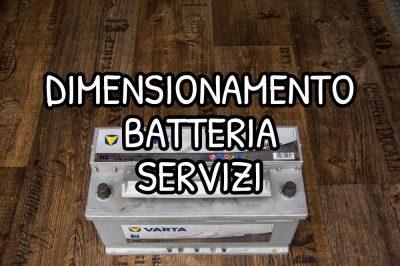 Dimensionamento della batteria servizi del camper